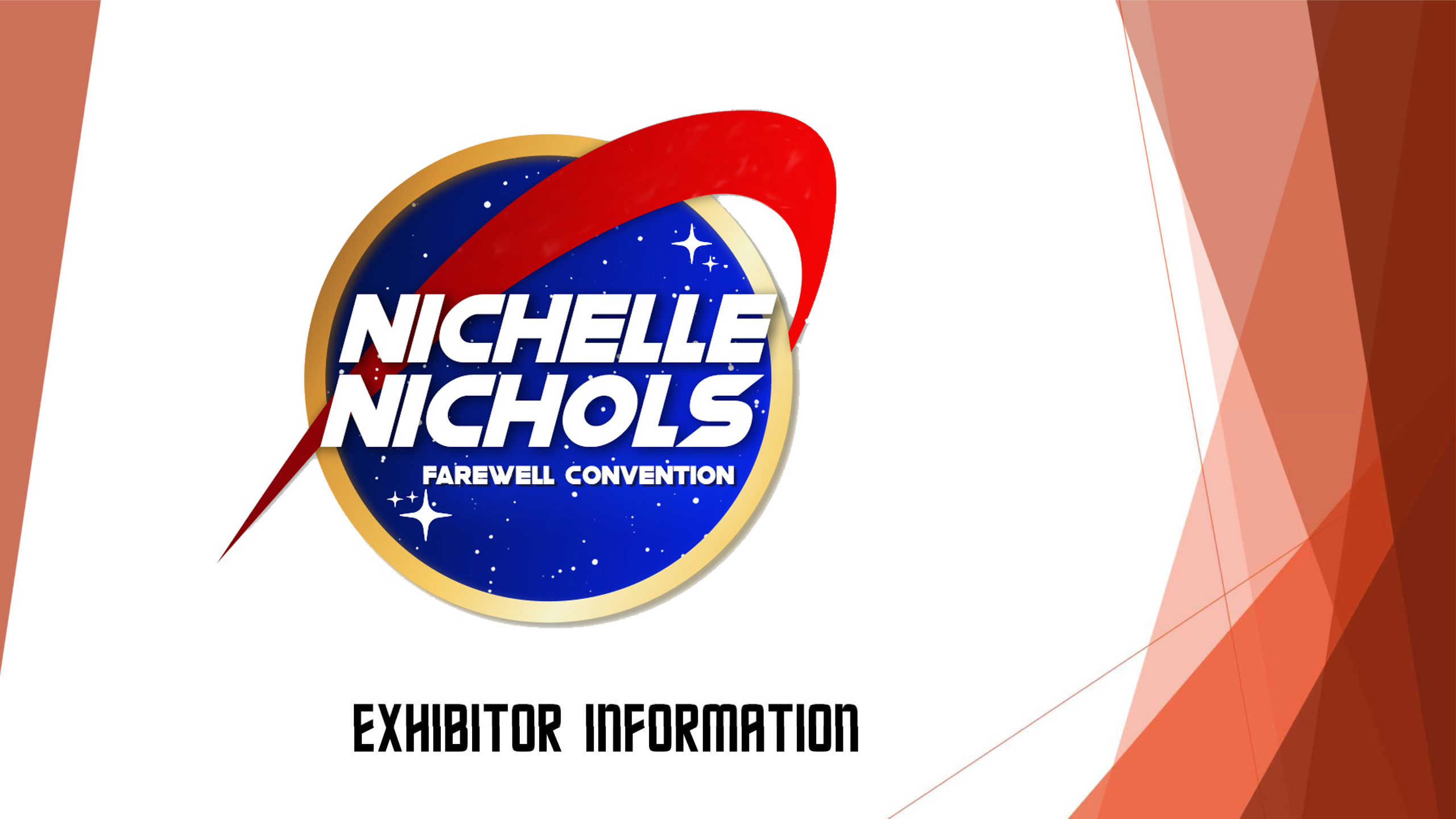 Microsoft PowerPoint - Nichelle Farewell Exhibitor Deck